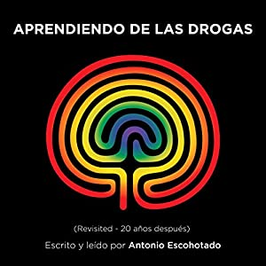 Aprendiendo de las drogas [Learning from Drugs] Audiobook