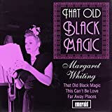 old black magic - That Old Black Magic