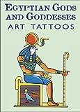 Egyptian Gods and Goddesses Art Tattoos (Dover Tattoos)
