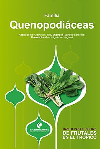 Manual para el cultivo de hortalizas. Familia Quenopodiáceas (Spanish Edition) by [Pinzón
