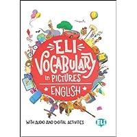 ELI vocabulary in pictures. English. Con espansione online