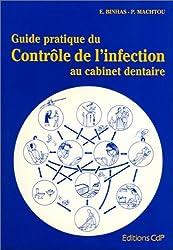 Guide pratique du contrôle de l'infection au cabinet dentaire
