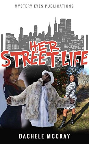 Her Street Life by [McCray, Dachele]