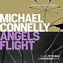 Angels Flight | Livre audio Auteur(s) : Michael Connelly Narrateur(s) : Peter Giles