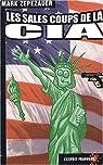 Les sales coups de la CIA par Zepezauer