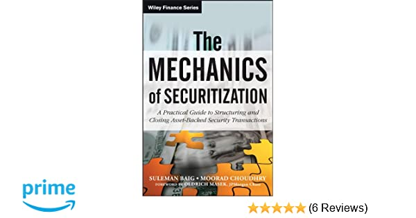 The Mechanics of Securitization: A Practical Guide to Structuring