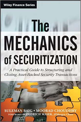 Descargar PDF The Mechanics Of Securitization: A Practical Guide To Structuring And Closing Asset-backed Security Transactions