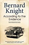 Front cover for the book According to the Evidence by Bernard Knight