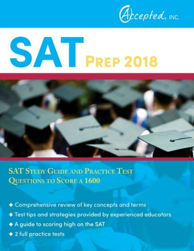SAT Prep 2018: SAT Study Guide and Practice Test Questions to Score a 1600
