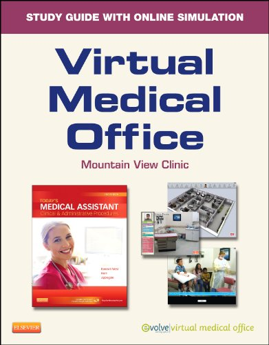 Virtual Medical Office for Today's Medical Assistant (Retail Access Card): Clinical and Administrative Procedures
