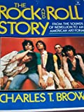 The Rock and Roll Story, Charles T. Brown, 0137822278