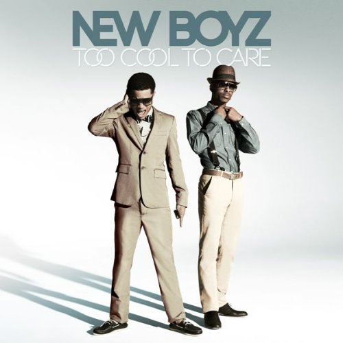 new boyz too cool to care - 2