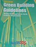 Green Building Guidelines, (5th) Fifth Edition, SBIC, 0976207354