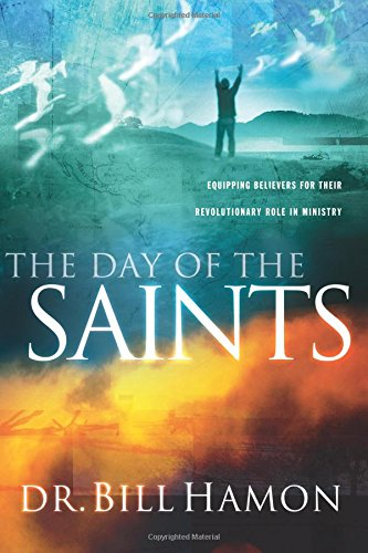 The Day of the Saints: Equipping Believers for Their Revolutionary Role in Ministry (Images Of Weapons Used In World War 1)