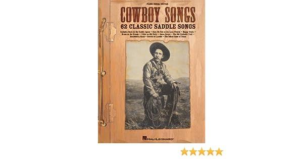 Hal Leonard Cowboy Canciones: 62 Classic Sillín Canciones (Piano ...
