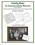 Family Maps of St. Francois County, Missouri