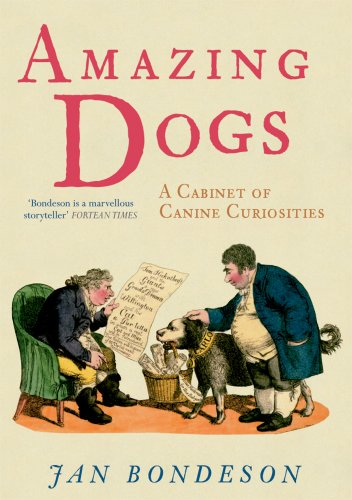 Amazing Dogs: A Cabinet of Canine Curiosities