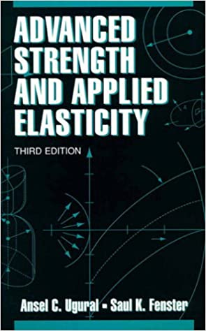 Advanced Strength and Applied Elasticity 3rd Edition