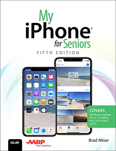 My iPhone for Seniors (5th Edition) by Que Publishing
