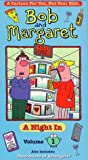 Bob and Margaret, Vol. 1: A Night In [VHS]
