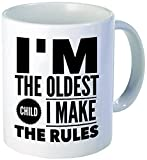 hot mom wi - Funny Mug - I'm The Oldest Child I Make The Rules Eldest Mug Tea Cup - 11 OZ Coffee Mugs - 15 OZ Coffee Mug - Funny Inspirational Sarcasm Sarcastic Wi