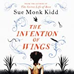 The Invention of Wings | Sue Monk Kidd