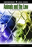 Animals and the Law, Jordan Curnutt, 1576071472