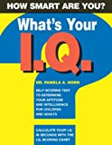 What's Your I. Q., Pamela A. Horn, 1403711879