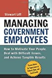 Managing Government Employees, Stewart Liff, 0814408877
