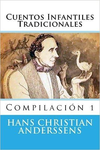Amazon.com: Cuentos Infantiles Tradicionales: Compilacion (Spanish Edition) (9781517251505): Hans C. Anderssens, Martin Hernandez B.: Books