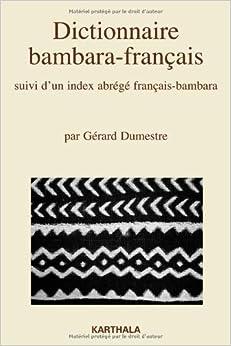 Dictionnaire bambara-français, suivi dun index abrégé français-bambara