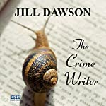 The Crime Writer | Jill Dawson