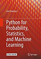 Python for Probability, Statistics, and Machine Learning Front Cover