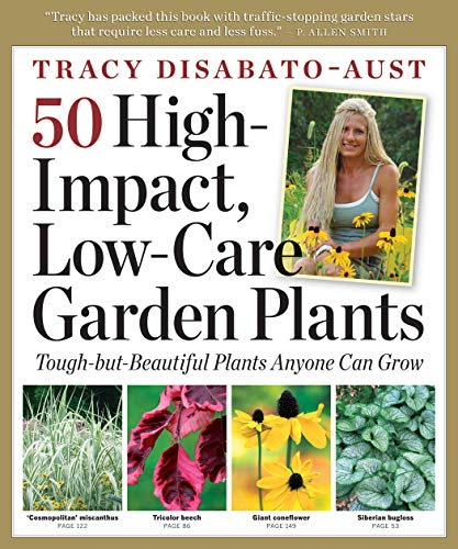 (50 High-Impact, Low-Care Garden Plants)