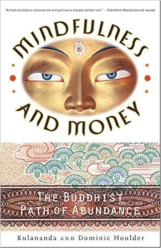 Mindfulness And Money The Buddhist Path Of Abundance Dominic J