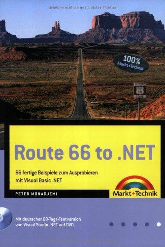 Route 66 zu .NET 66 fertige Beispiele zum Ausprobieren mit Visual Basic .NET (Sonstige Bücher M+T)