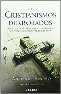 Los cristianismos derrotados par Piñero Sáenz