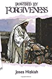Powered by Forgiveness, Joses Hizkiah, 1500239658