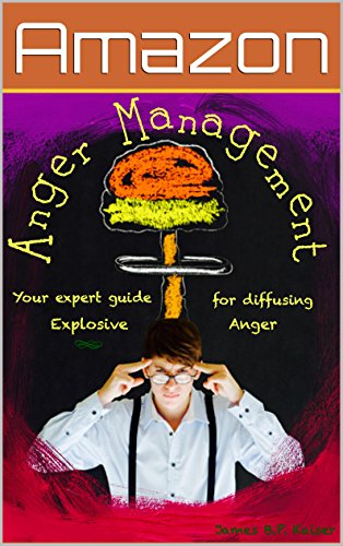 Anger management: Your wizard guide for diffusing explosive anger ( anger for men, anger for women, anger control, mindfulness,)