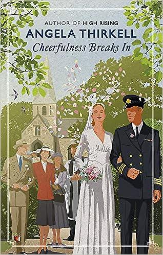 Cheerfulness Breaks In (Virago Modern Classics): Thirkell, Angela:  9780349013411: Amazon.com: Books