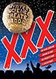 Mystery Science Theater 3000: XXX