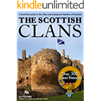 The Scottish Clans - Over 300 Clans Featured