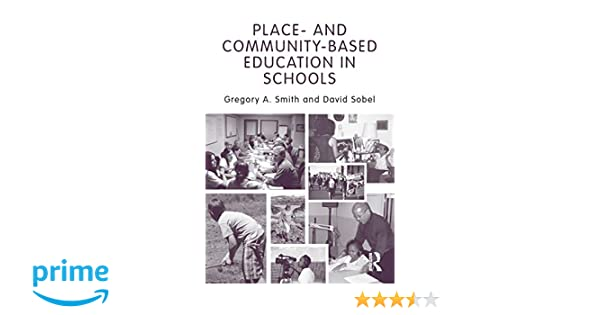 and Community-Based Education in Schools Place