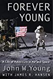 img - for Forever Young: A Life of Adventure in Air and Space book / textbook / text book