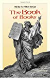 The Book of Books, Henri Daniel-Rops and Donal O'Kelly, 1933184485