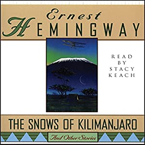 The Snows of Kilimanjaro and Other Stories Hörbuch