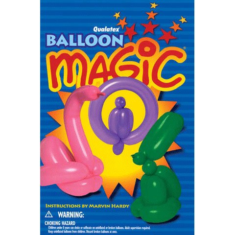 Qualatex Balloon Magic Book By Marvin Hardy -