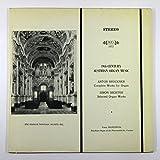 19th-Century Austrian Organ Music: Anton Bruckner Complete Works for Organ / Simon Sechter Selected Organ Works
