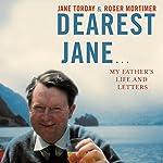 Dearest Jane | Roger Mortimer,Jane Torday