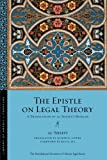 The Epistle on Legal Theory: A Translation of Al-Shafii's Risalah (Library of Arabic Literature)